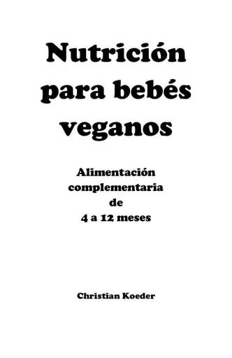 Nutrición para bebés veganos